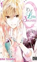 Our Little Secrets, Tome 1
