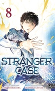 Stranger Case, Tome 8