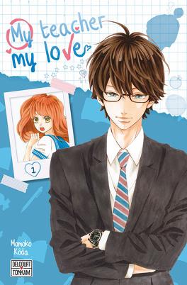 Couverture du livre : My teacher, my love, Tome 1