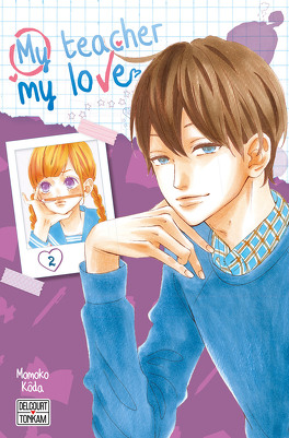 Couverture du livre : My teacher, my love, Tome 2