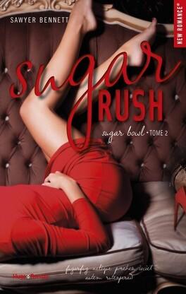 Couverture du livre : Sugar Bowl, Tome 2 : Sugar Rush