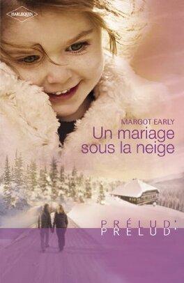 Couverture du livre : Un mariage sous la neige