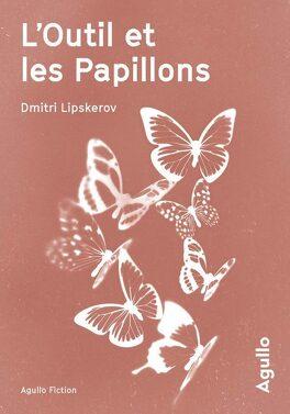 Couverture du livre : L'Outil et les Papillons