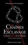 Les chaînes de l'esclavage