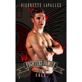 Couverture du livre : Fighters Family, Tome 5 : Cole