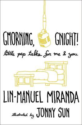 Couverture du livre : Gmorning, Gnight!: Little Pep Talks for Me & You