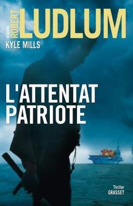 Couverture du livre : L'attentat patriote