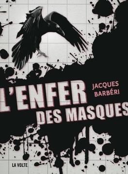 Couverture du livre : L'enfer des Masques