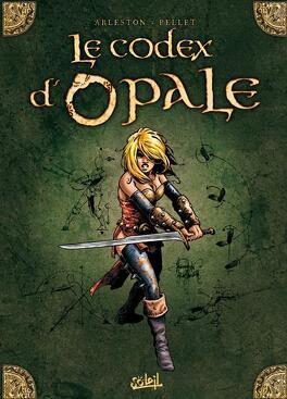 Couverture du livre : Le Codex d'Opale