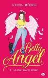 Betty Angel, Tome 1 : La mort me va si bien