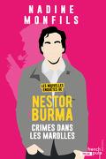 Crime dans les marolles : nouvelles enquêtes de Nestor Burma
