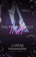 The Truth About, Tome 1 : The Truth About Will
