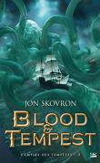 L'Empire des tempêtes, Tome 3 : Blood et Tempest