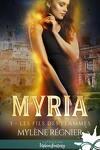 couverture Myria, Tome 3 : Les Fils des flammes