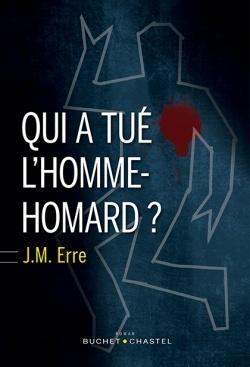 Couverture du livre : Qui a tué l'homme-homard ?