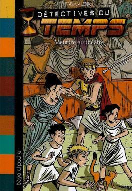 Couverture du livre : Détectives du temps, tome 13 : Meurtre au théâtre