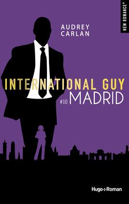 Couverture du livre : International Guy, Tome 10: Madrid