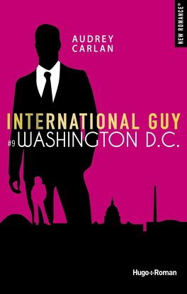 Couverture du livre : International Guy, Tome 9 : Washington D.C.