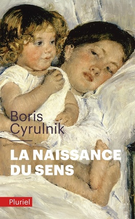 Couverture du livre : La naissance du sens