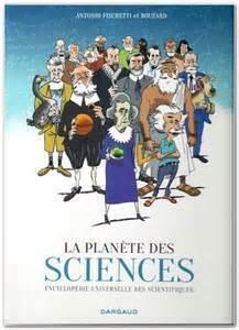 Couverture du livre : La planète des sciences : encyclopédie universelle des scientifiques