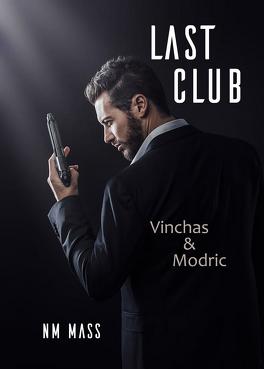 Couverture du livre : Last Club : Vinchas & Modric