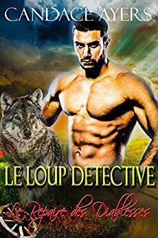 Couverture du livre : Le Repaire des Diablesses, Tome 2 : Le Loup Détective