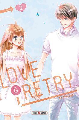 Couverture du livre : Love & retry, tome 2
