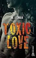 Toxic love (l'intégrale)