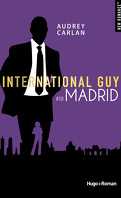 International Guy, Tome 10: Madrid