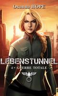 Lebenstunnel, Tome 4 : Guerre totale