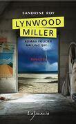 Lynwood Miller, Tome 3 : Rivalités