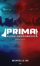 Prima : Alpha Andromedae - Prologue