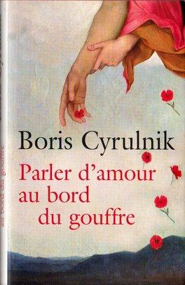Couverture du livre : Parler d'amour au bord du gouffre