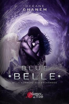 Couverture du livre : Blue Belle et le tombeau des archanges
