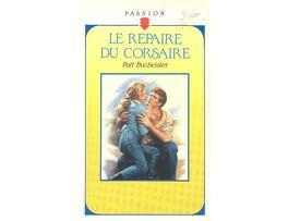Couverture du livre : Le repaire du corsaire
