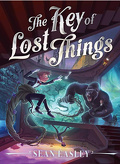 Les Entremondes, tome 2 : The Key of Lost Things