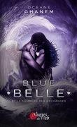 Blue Belle et le tombeau des archanges