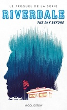 Riverdale, Tome 1 : The Day Before