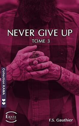 Couverture du livre : Never Give Up, Tome 3 : Hope