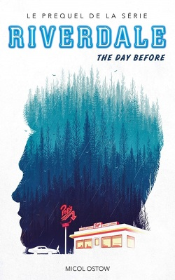 Couverture de Riverdale, Tome 1 : The Day Before
