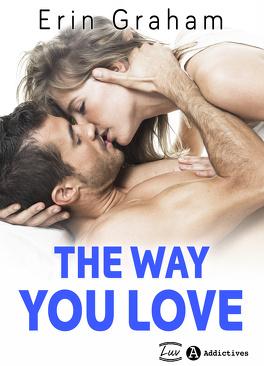 Couverture du livre : The Way you love
