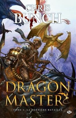 Couverture du livre : Dragon Master, Tome 3 : La Dernière Bataille