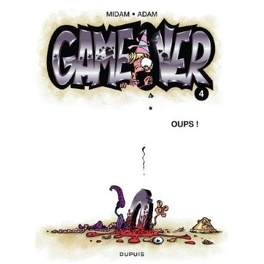 Couverture du livre : Game Over, Tome 4 : Oups !