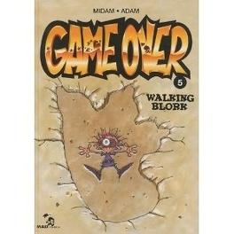Couverture du livre : Game Over, Tome 5 : Walking Blork