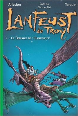 Couverture du livre : Lanfeust de Troy, tome 5 : Le Frisson de l'Haruspice (Roman)