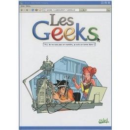 Couverture du livre : Les Geeks, tome 6 : Je ne suis pas un numéro, je suis un tome libre