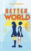 Better World