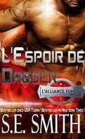L'Alliance, Tome 3 : L'Espoir de Dagger