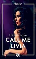 Olivia Kincaid, Tome 1 : Call me Livia