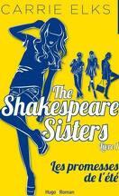 The Shakespeare Sisters, Tome 1 : Les Promesses de l'été